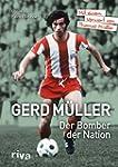 Gerd M�ller - Der Bomber der Nation:...