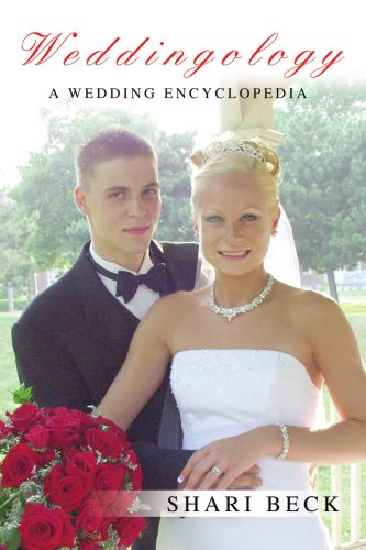 Weddingology: A Wedding Encyclopedia