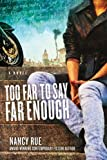 img - for Too Far to Say Far Enough: A Novel (The Reluctant Prophet Series) book / textbook / text book