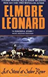 Last Stand at Saber River (0060013524) by Leonard, Elmore