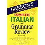 Complete Italian Grammar Review (Barron's Foreign Language Guides) ~ Marcel Danesi