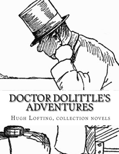 Doctor Dolittle's Adventures Hugh Lofting, Collection Novels