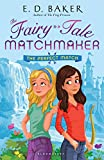 The Perfect Match (The Fairy-Tale Matchmaker)