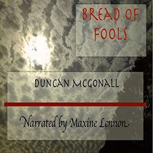 Bread of Fools Audiobook