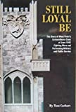 img - for Still Loyal Be: The Story of West Point's Extraordinary Class of June 1943 Fighting Wars and Performing Military and Public Service book / textbook / text book
