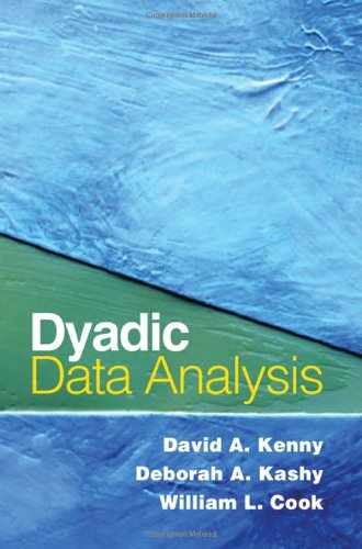 Dyadic Data Analysis (Methodology in the Social Sciences)
