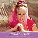 Jeannie Out of the Bottle (       UNABRIDGED) by Barbara Eden, Wendy Leigh Narrated by Barbara Eden