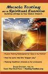 Muscle Testing  as a Spiritual Exerci...