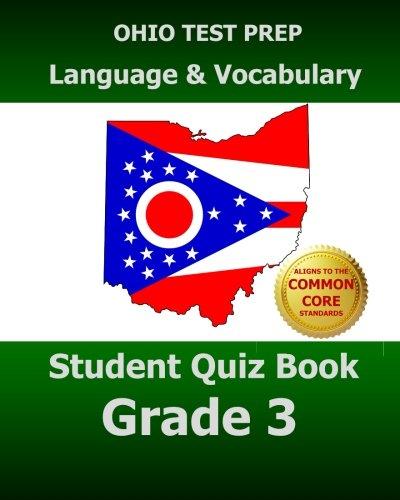 OHIO TEST PREP Language & Vocabulary Student Quiz Book Grade 3: Covers the Common Core State Standards