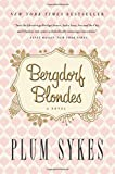 Bergdorf Blondes Plum Sykes