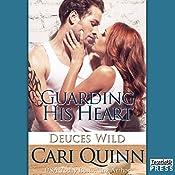 Guarding His Heart: Deuces Wild, Book 2 | Cari Quinn