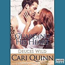Guarding His Heart: Deuces Wild, Book 2 Audiobook by Cari Quinn Narrated by Joe Arden