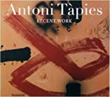 Antoni Tapies Recent Work
