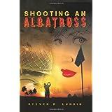 Shooting an Albatross