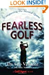 Fearless Golf: Conquering the Mental...