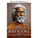 The Holy Science (Self-Realization Fellowship) ~ Swami Sri Yukteswar