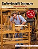 The Woodwright's Companion: Exploring Traditional Woodcraft