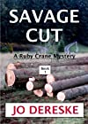Savage Cut (Ruby Crane Mystery)