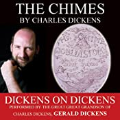 The Chimes: Dickens on Dickens | [Charles Dickens]