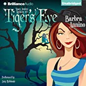 Tiger's Eye: A Stacy Justice Mystery, Book 3 | [Barbra Annino]
