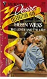 The Loner And The Lady (Silhouette Desire, No 1008) (0373760086) by Eileen Wilks