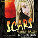 Scars Audiobook by Patience Prence Narrated by Kris Faulkner