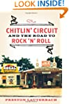 The Chitlin' Circuit: and the Road to...
