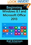 Beginning Windows 8.1 and Microsoft O...