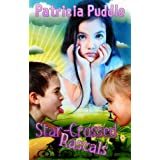 Star-Crossed Rascals (Adventures of Rascals, Polly and Gertie Book 1) ~ Patricia Puddle