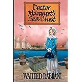 Doctor Margaret's Sea Chest ~ Waheed Rabbani