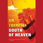 South of Heaven | Jim Thompson