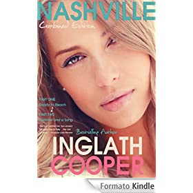 Nashville - Part One and Part Two (New Adult Romance) (Nashville - Combined Edition - Part One and Part Two (New Adult Romance)) (English Edition)