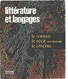 img - for Litterature et langages / le roman , le recit non romanesque, le cinema book / textbook / text book