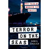 Terror on the Seas: True Tales of Modern-Day Piratesby Daniel Sekulich