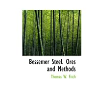 Bessemer Steel. Ores and
