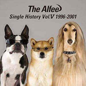THE ALFEE SINGLE HISTORY VOL.VI 2002-2008 ...