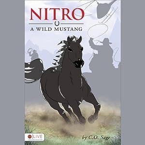 Nitro: A Wild Mustang | [C. O. Sage]