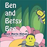 img - for Ben and Betsy Bee book / textbook / text book