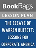 img - for The Essays of Warren Buffett: Lessons for Corporate America Lesson Plans book / textbook / text book