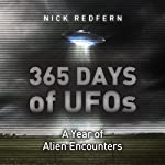 365 Days of UFOs: A Year of Alien Encounters   Nick Redfern