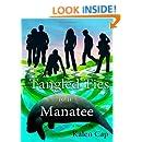 Tangled Ties to a Manatee