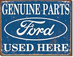 "Ford Parts Used Here Tin Sign 16""W x 12.5""H"