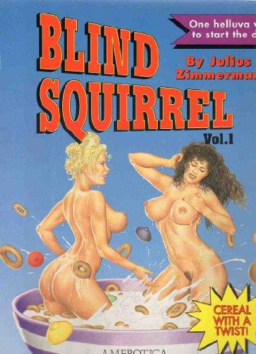 Blind Squirrel: 1