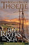 img - for All Rivers to the Sea (Galway Chronicles) book / textbook / text book