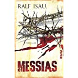 "Messias: Thrillervon ""Ralf Isau"""
