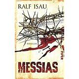 """Messias: Thrillervon """"Ralf Isau"""""""