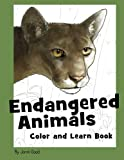 img - for Endangered Animals Color and Learn Book: The Coloring Book for Kids Who Love Endangered Animals book / textbook / text book