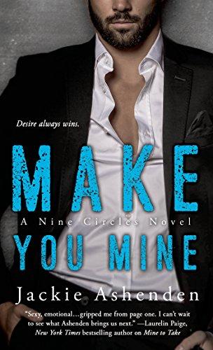 Jackie Ashenden - Make You Mine (Nine Circles)
