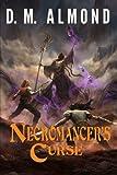 Necromancer's Curse (Chronicles of Acadia) (Volume 3)