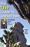 Search : The Trad Guide to Joshua Tree: 60 Favorite Climbs from 5.5 to 5.9